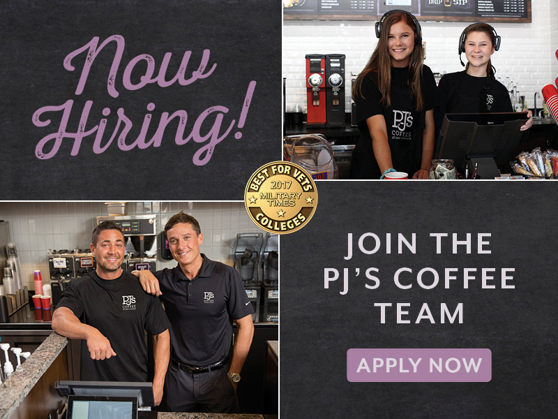 Now Hiring.  Join the PJ's Coffee Team!