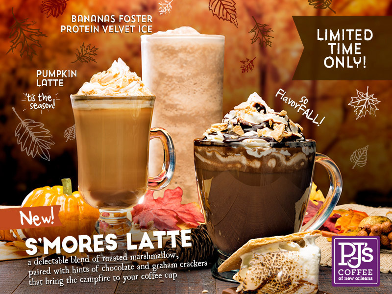 New!  S'mores Latte.  Bananas Foster Protein Velvet Ice.  Pumpkin Latte.  Limited Time Only.