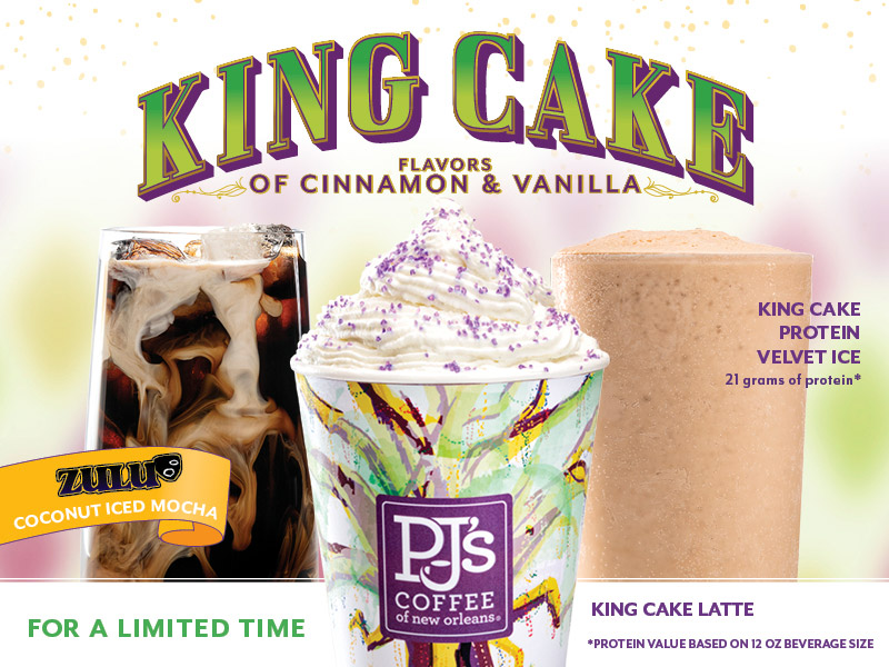 King Cake. Flavors of Cinnamon and Vanilla.  Limted time get King Cake Protein Velvet Ice, Zulu Coconut Iced Mocha and King Cake Latte