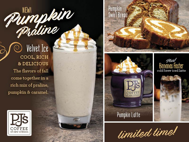 New For a Limited Time - Pumkin Praline, Pumpkin Latte, Pumpkin Swirl Bread, and Bananas Foster cold brew iced latte.