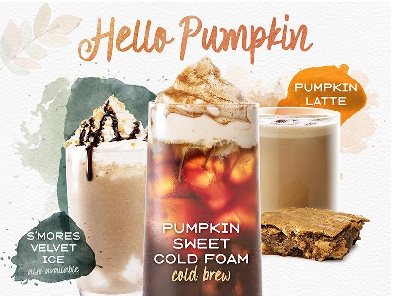Hello Pumpkin.  Smores Velvet Ice, Pumpkin Sweet Cold Foam, Pumpkin Latte.  Click for details.