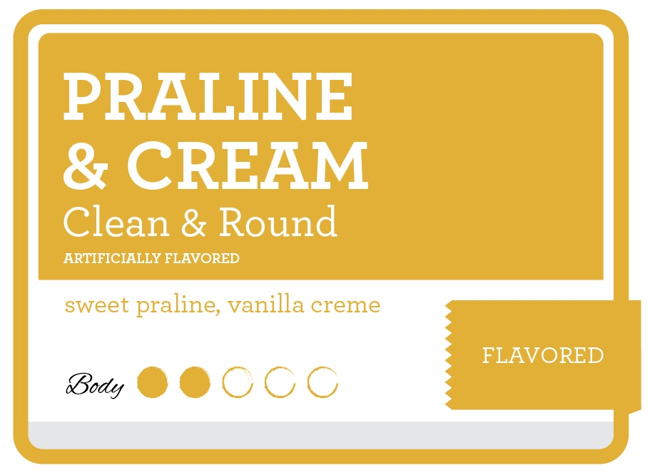Praline & Cream Product Label